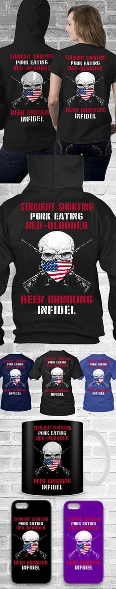 Beer Drinking Infidel Shirts! Click The Image To Buy It Now or Tag Someone You Want To Buy This For. #2ndamentment