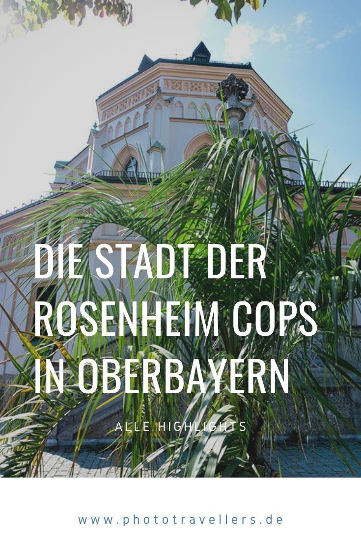Rosenheim Top 8 Sehenswurdigkeiten Diese Orte Musst Du Gesehen Haben Rosenheim Bayern Deutschland Reisen Deutschland