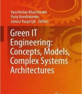 Green It Engineering: Concepts Models Complex Systems Architectures PDF