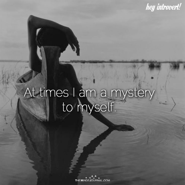 At Times I Am A Mystery To Myself - https://themindsjournal.com/at-times-i-am-a-mystery-to-myself/