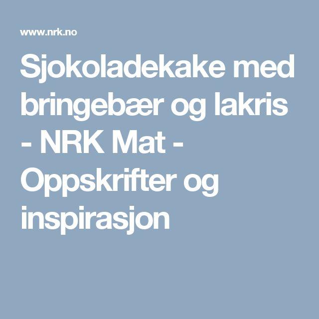 Sjokoladekake med bringebær og lakris - NRK Mat - Oppskrifter og inspirasjon