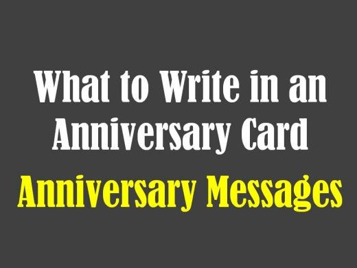 Examples of what to write in an anniversary card. Anniversary messages