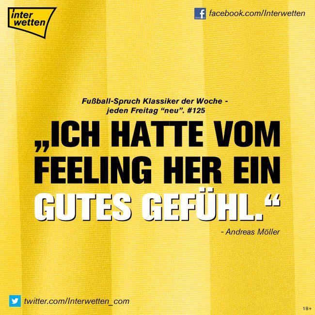 """Fußball-Spruch Klassiker der Woche. #125 """"Ich hatte vom Feeling her ein gutes Gefühl."""" Andreas Möller"""