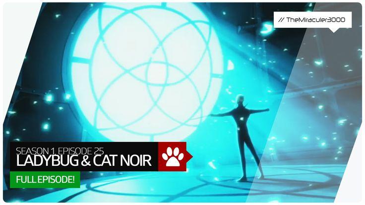 Miraculous: Tales of Ladybug & Cat Noir - Episode 25 - Ladybug & Cat…