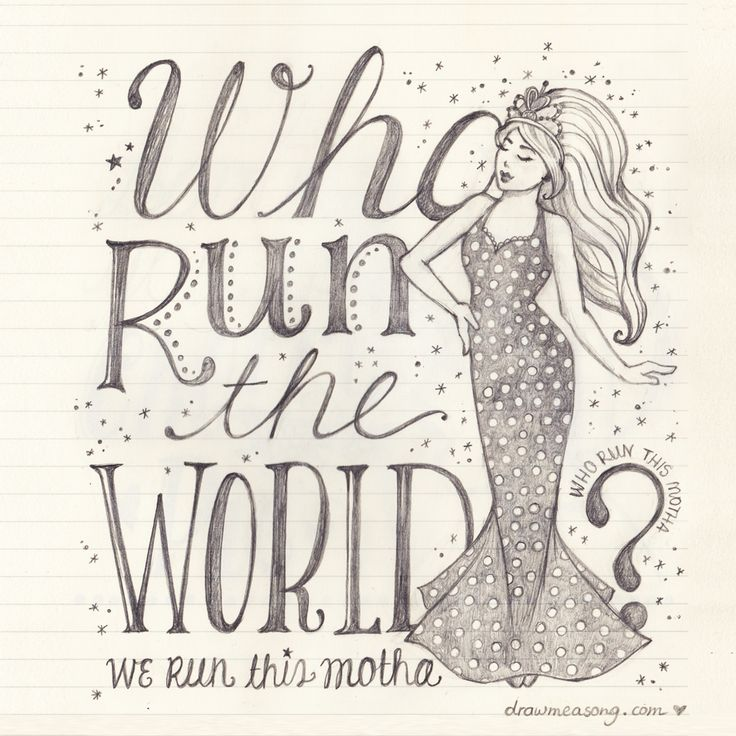 Who Run The World? Girls! Beyonce!