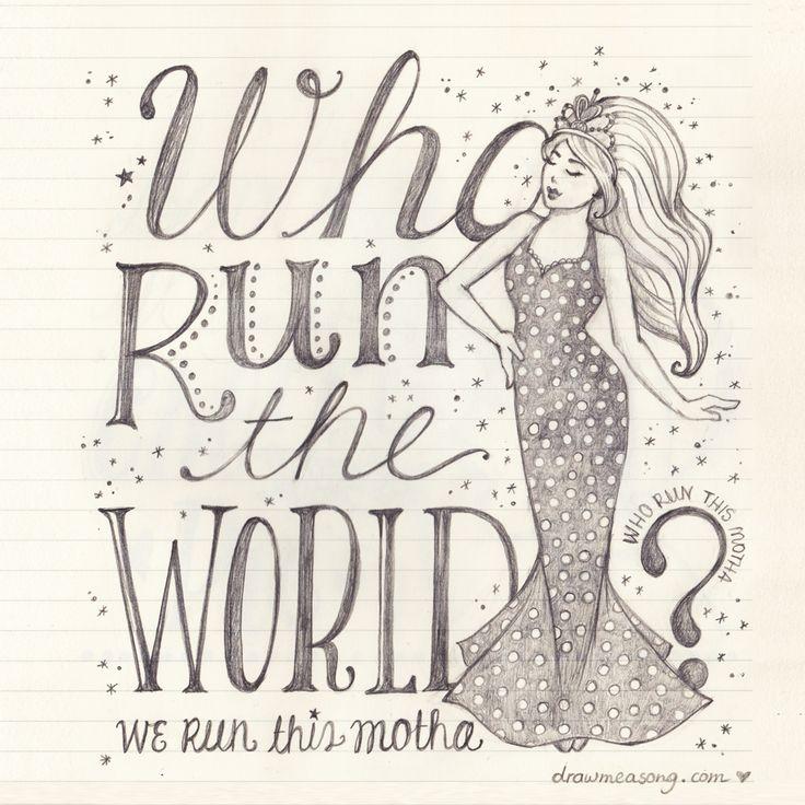 Who Run The World? Girls! #alyricaday #beyonce #runtheworld #lyric #girls #sketch #pencil