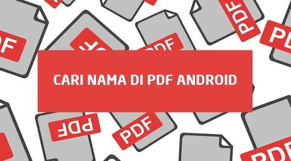 Cara Mencari Kata Atau Nama Di File Pdf Android Dengan Cepat Pencarian Kata Aplikasi Android