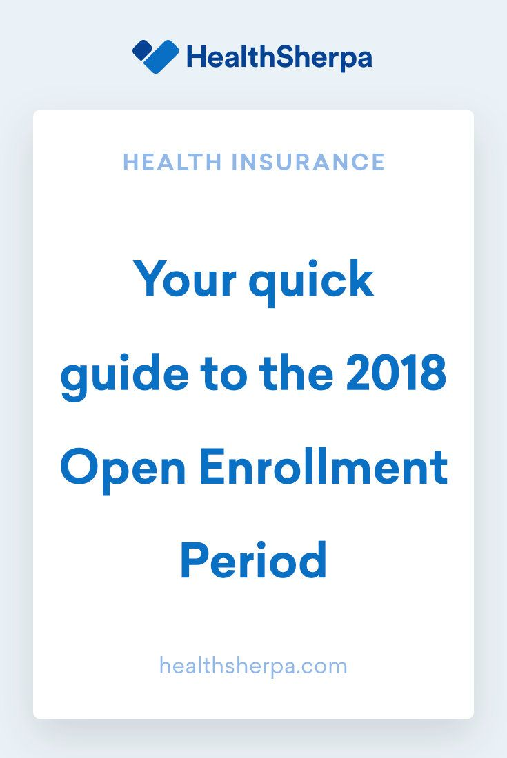 Your Quick Guide To The 2018 Open Enrollment Period Buy Health