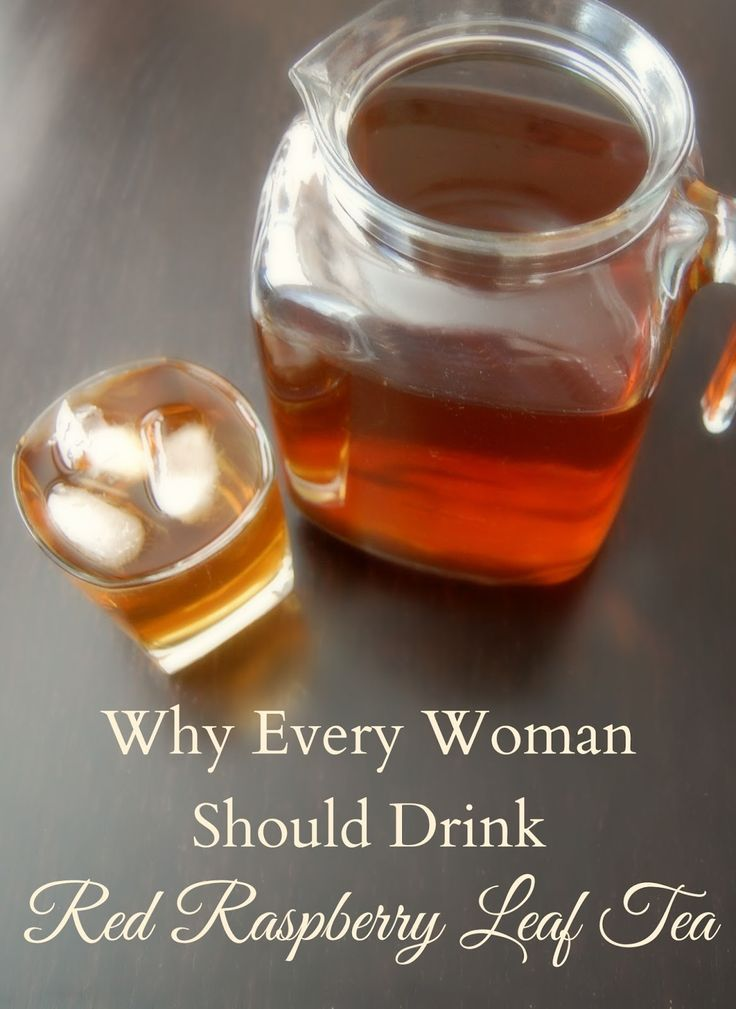 PP-Why Every Woman Should Drink Red Raspberry Leaf - - whether you are pregnant or not, you will want to drink this tea!