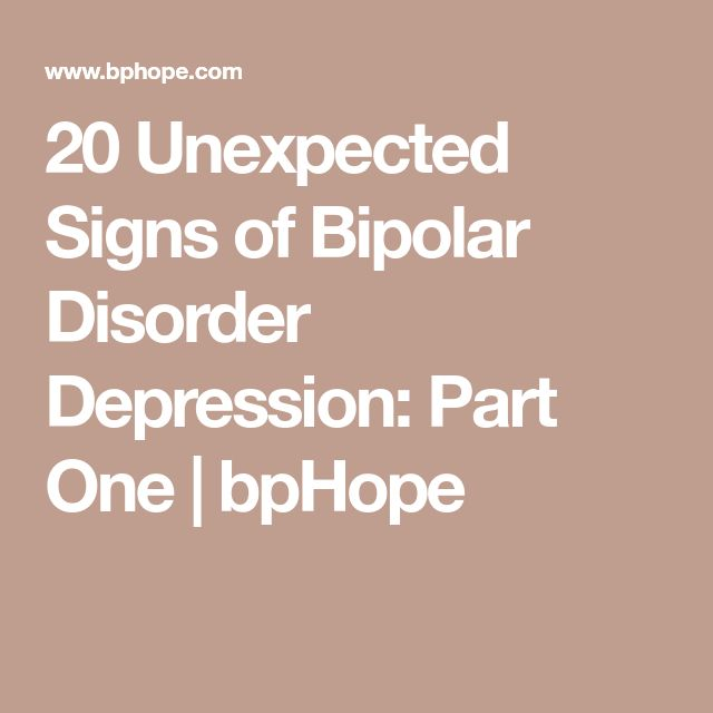 20 Unexpected Signs of Bipolar Disorder Depression: Part One | bpHope