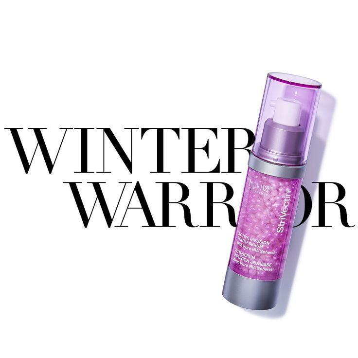 Moisturize. Protect. Anti-Aging. Winter doesn't stand a chance against the Active Infusion Youth Serum. #StriVectin