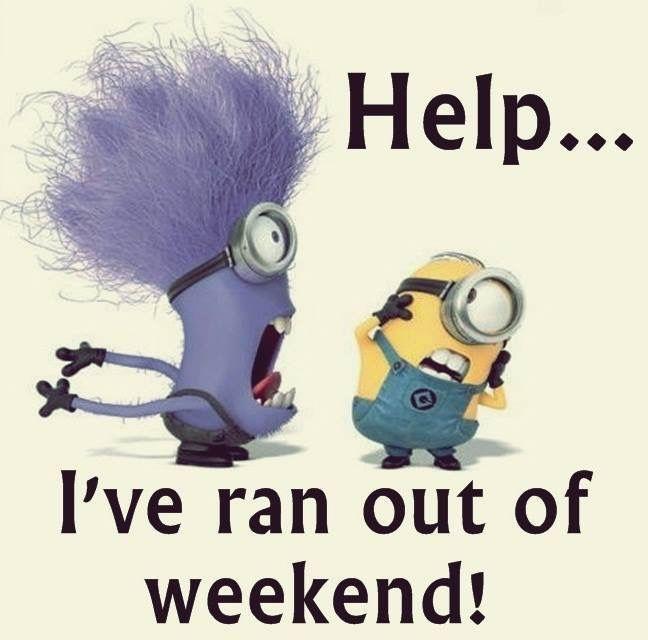 Haaaaa........ Helpppp!~ I've ran out of weekend.........