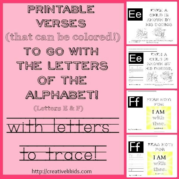 Printables for verses that go with the letters E & F with tracing practice  (Proverbs 20:11 and Isaiah 43:5)