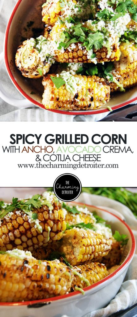 ... cotija spicy ancho ancho grilled grilled corn zeat veg veg corn
