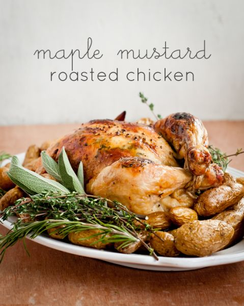 Maple Mustard Roasted Chicken by Cafe Johnsonia More food blog ...