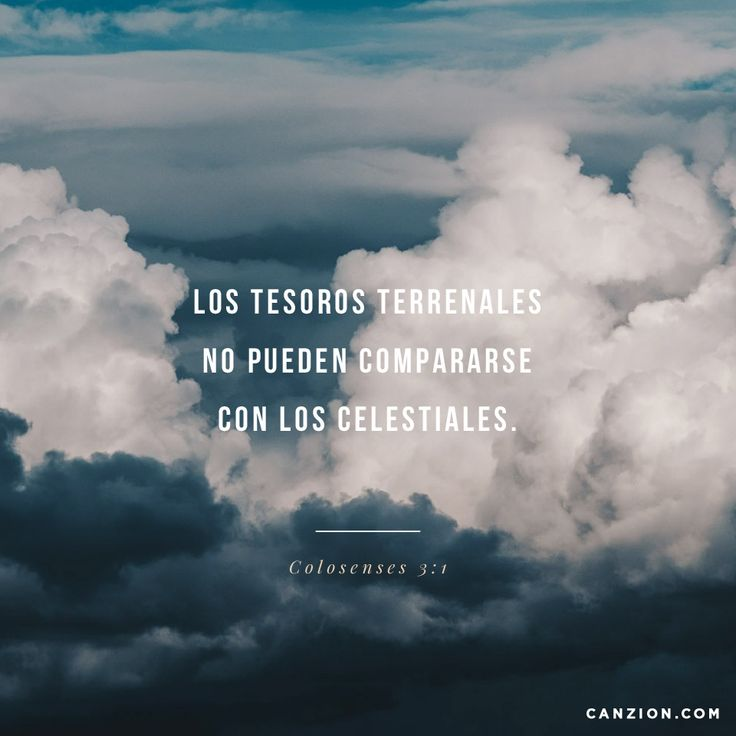 «Ya que han sido resucitados a una vida nueva con Cristo, pongan la mira en las verdades del cielo, donde Cristo está sentado en el lugar de honor, a la derecha de Dios». —Colosenses 3:1