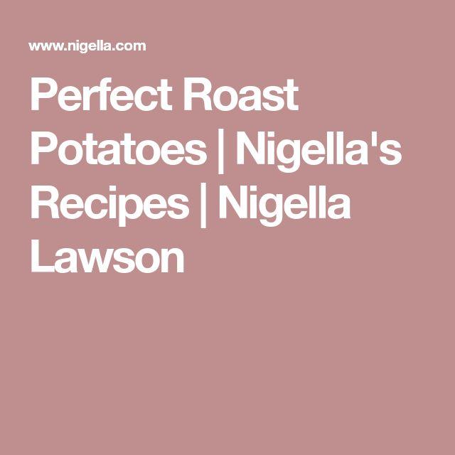 Perfect Roast Potatoes | Nigella's Recipes | Nigella Lawson