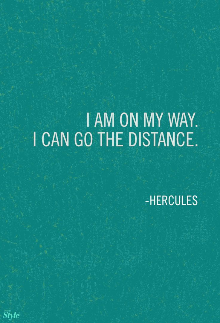 I am on my way i can go the distance hercules for a for Where can i go on vacation