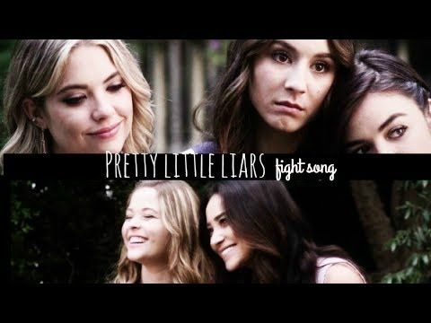 ✖  pretty little liars l  fight song