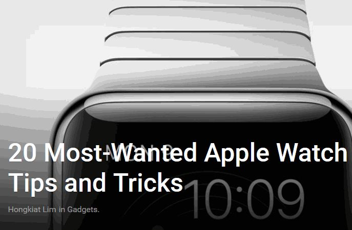 MedGizmo - 20 Most-Wanted Apple Watch Tips and Tricks