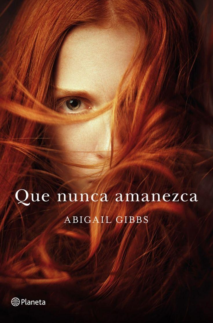 Saga Heroína Oscura 1: Que nunca amanezca (Abigail Gibbs) | El Ojo Lector