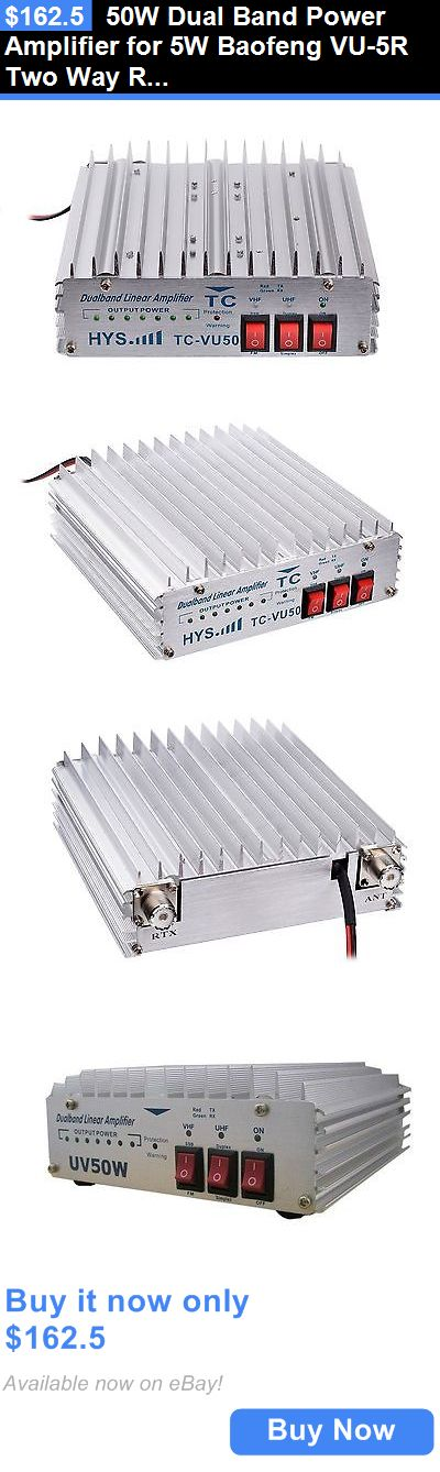 Ham Radio Amplifiers: 50W Dual Band Power Amplifier For 5W Baofeng Vu-5R Two Way Radio Transceiver BUY IT NOW ONLY: $162.5