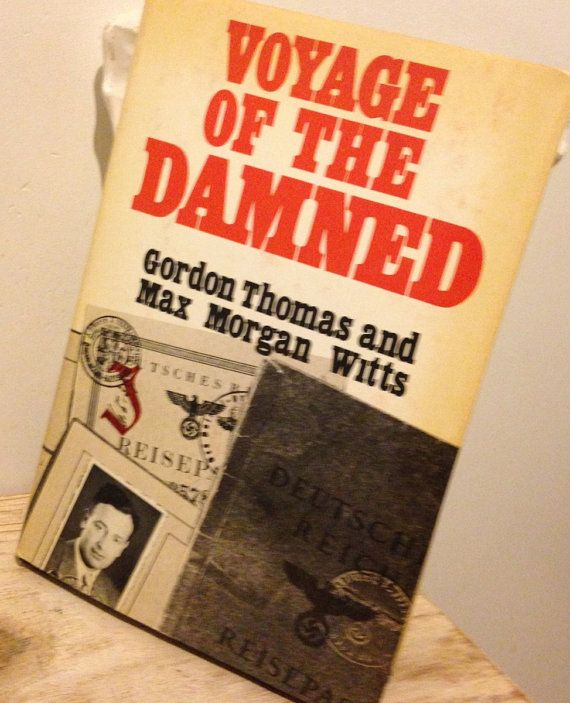 Voyage of the Damned: A Shocking True Story of by queenbeecanada