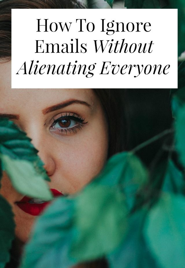 Wouldnu0027t It Be Awesome If You Could Ignore Email Without Ruining Your  Career ?