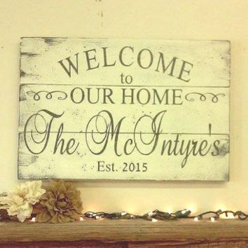 Welcome To Our Home Pallet Sign Personalized Sign Custom Name Sign Wedding Gift Bridal Shower Gift Housewarming Gift Anniversary Gift