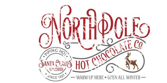 north pole hot chocolate co svg christmas svg joanna gaines christmas north pole north pole hot chocolate co svg
