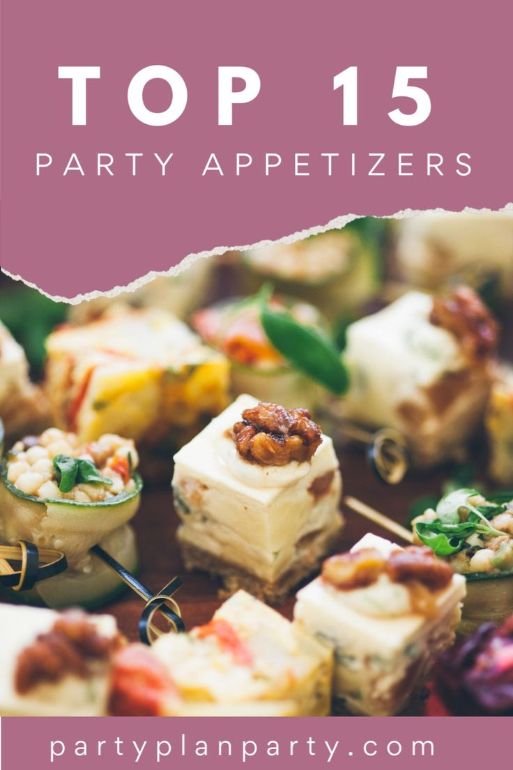 Top 15 Easy Party Appetizers for you to serve at y…