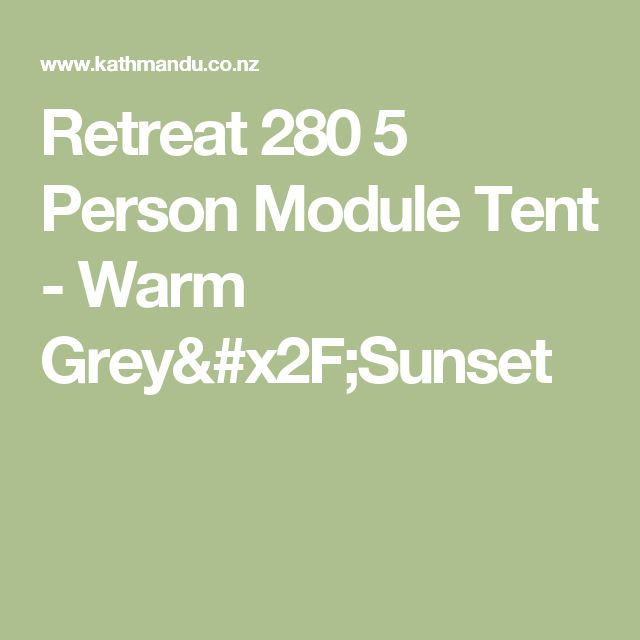 Retreat 280 5 Person Module Tent - Warm Grey/Sunset