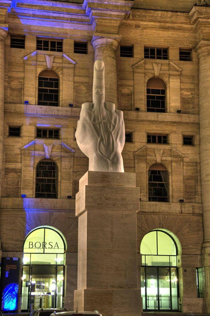"""""""Nelle vostre stanze di segreti e di alleanze di compromessi e di strette di mano vi prego non toccatemi Milano.""""                     Cattelan in Piazza Affari."""