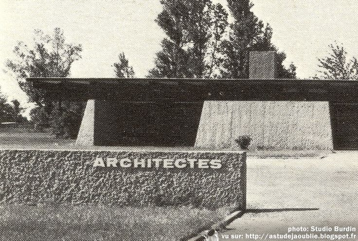 Mérignac - Agence d'Architecture Salier-Courtois-Lajus-Sadirac  Architectes: Adrien Courtois, Pierre Lajus, Yves Salier, Michel Sadirac  Construction: 1967