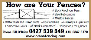 Orana Fencing – working on fences in the Macquarie Valley.  Phone Bill O'Brien on 0427 539 549 (A/Hrs: 6847 6370)  * Stock Proof Your Farm * Steel Fabrications * 'Weston' Fences * Cattle Yards and Sheep Yards * Post and Rail * Gateways a speciality  Competitive Rates All Work Guaranteed Obligation-free Quotes.