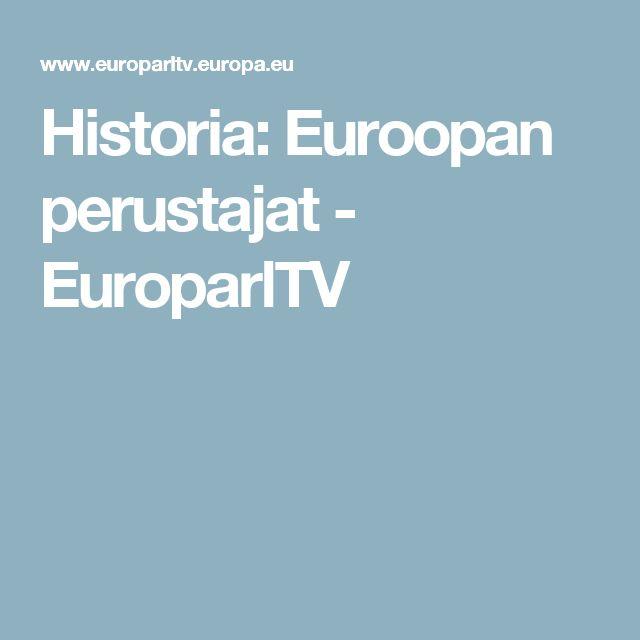 Historia: Euroopan perustajat - EuroparlTV