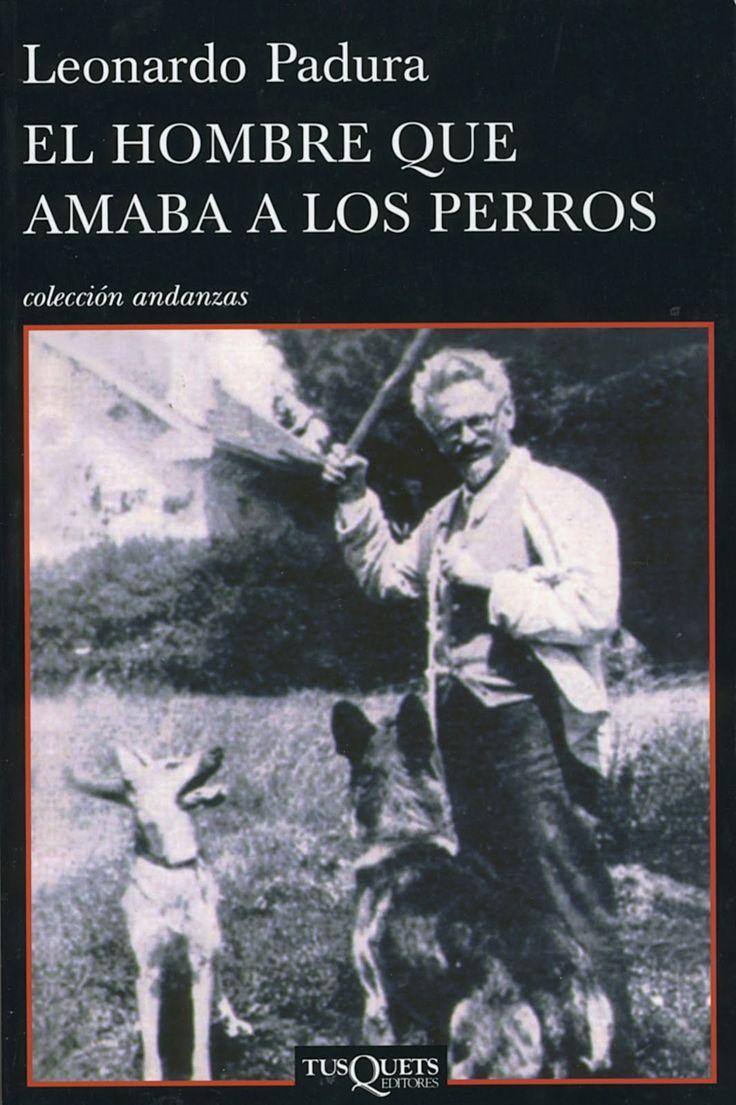 El hombre que amaba a los perros es una novela del autor cubano Leonardo Padura escrita en 2009.