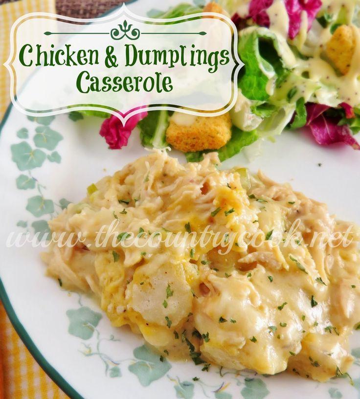 The Country Cook: Chicken & Dumplings Casserole