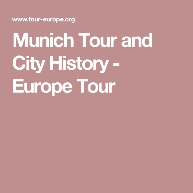 Munich Tour and City History - Europe Tour