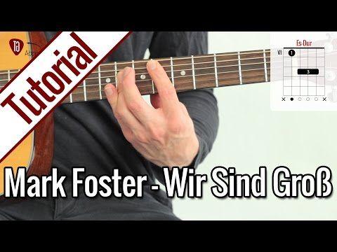 Mark Forster - Wir sind groß - Gitarre lernen - Teil 2 - YouTube