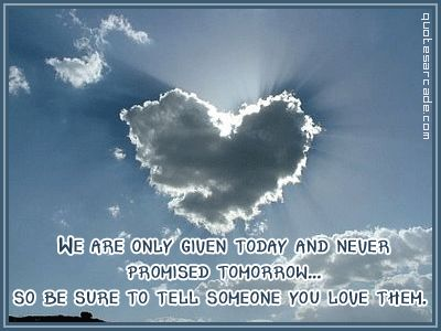 inspirational family quotes -Clouds, God, I Love You, Valentine Day, Heart Shape, Beautiful, Love Is, Silver Line, Love Quotes
