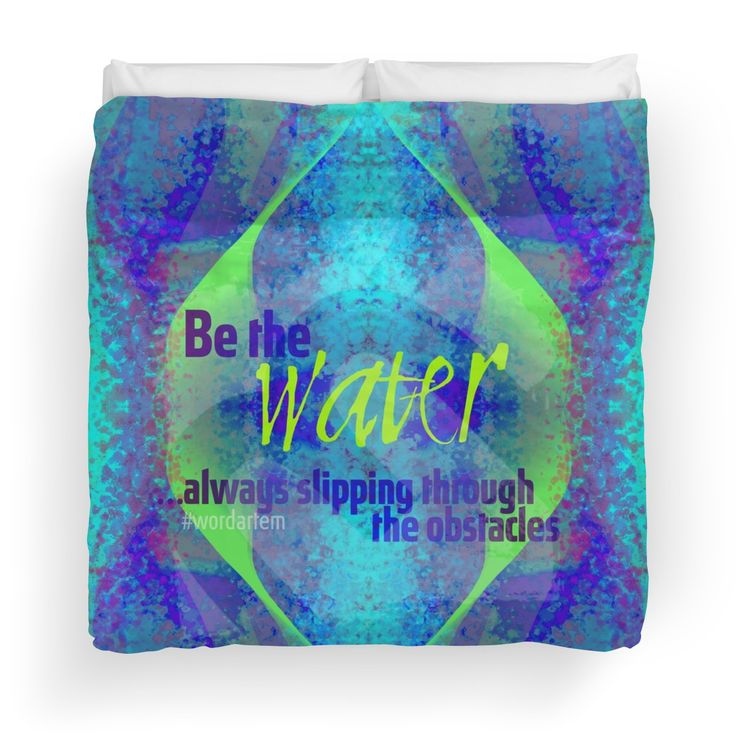 Be the water ...always slipping through the obstacles #uniqueartem