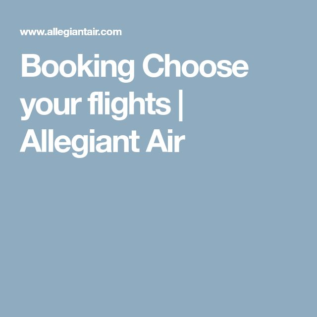 Booking Choose your flights | Allegiant Air