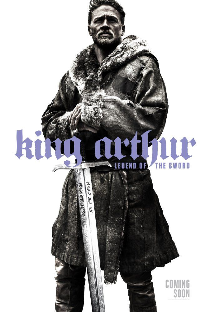 King Arthur - Legend of the Sword movie poster ft. Charlie Hunnam