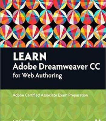 Learn Adobe Dreamweaver Cc For Web Authoring: Adobe Certified Associate Exam Preparation PDF