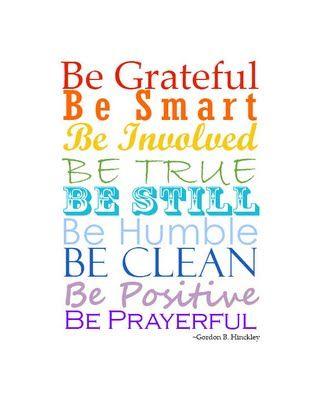 Be Attitudes - President Gordon B. Hinckley {Free Printable} | Loving Life Designs - Free Graphic Designs and Printables