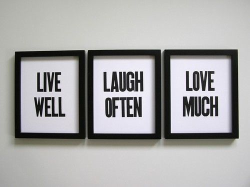 #live #laugh #love  Oh, we love that! :)