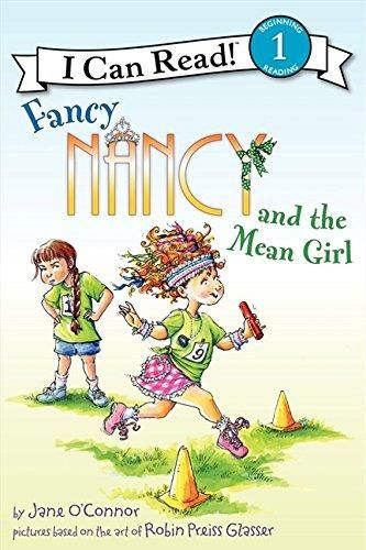 Fancy Nancy and the Mean Girl (I Can Read. Level 1)
