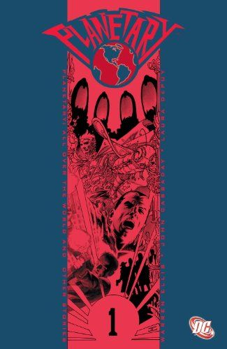 Planetary VOL 01: All Over the World and Other Stories by Warren Ellis