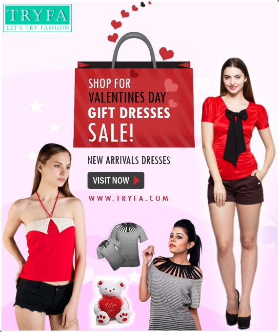 If  you are lokking for special dresses on valentine occasion then just visit to tryfa for new fashion dresses online..  https://www.facebook.com/tryfacom/photos/a.428721393983395.1073741828.425863694269165/589332477922285/?type=3&theater